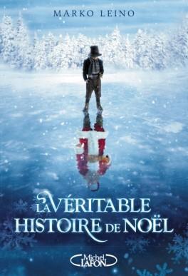 """La véritable histoire de Noël"""