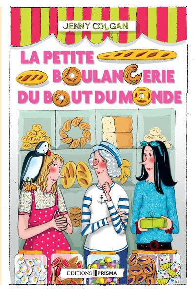 """""""La petite boulangerie du bout du monde"""""""