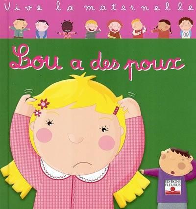 """Lou a des poux"""