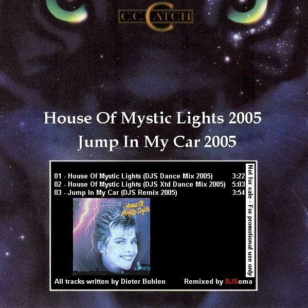 C.C. Catch - House Of Mystic Lights (2005 Mixes)