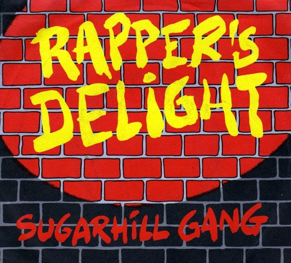 Sugar Hill Gang - Rappers Delight maxi