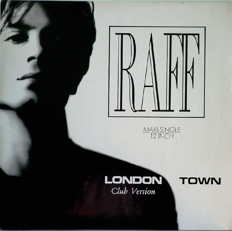 Raff - London Town 12 (Mixes)