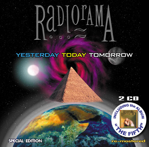 Radiorama - Yesterday , Today Tomorrow