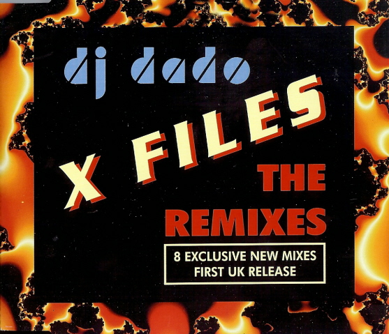 DJ Dado - X-Files (The Remixes)