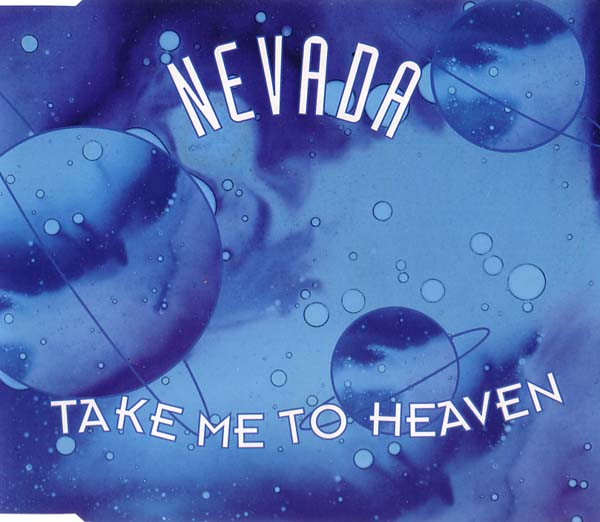 Nevada - Take Me To Heaven - Maxi