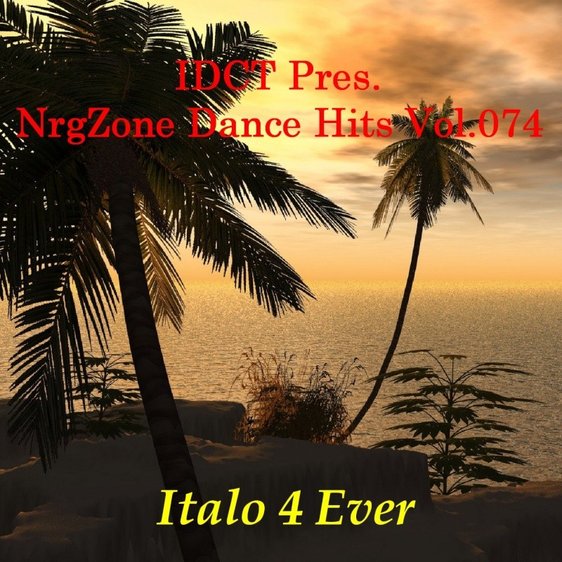 NrgZone Dance Hits Vol.074 - Italo 4 Ever