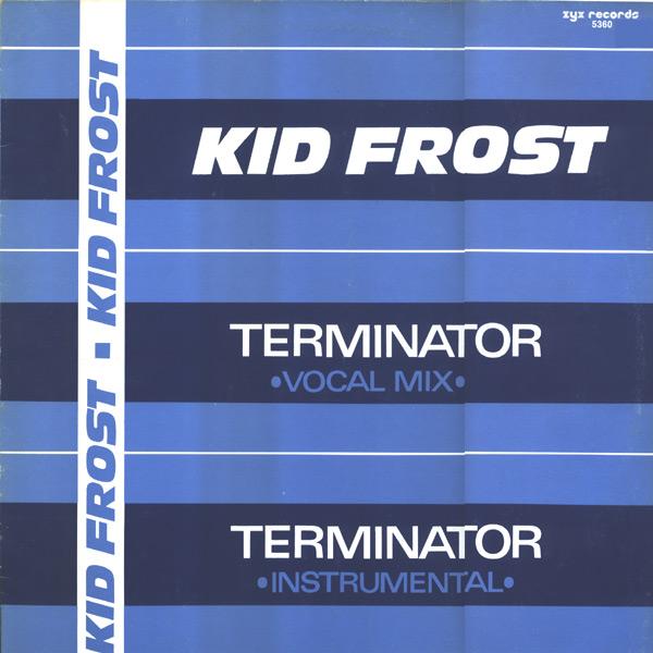 Kid Frost - Terminator - Maxi