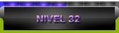 Nivel 32