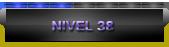 Nivel 38