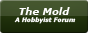 The Mold - The Forum that Fits You!
