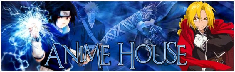 .::Anime House::.