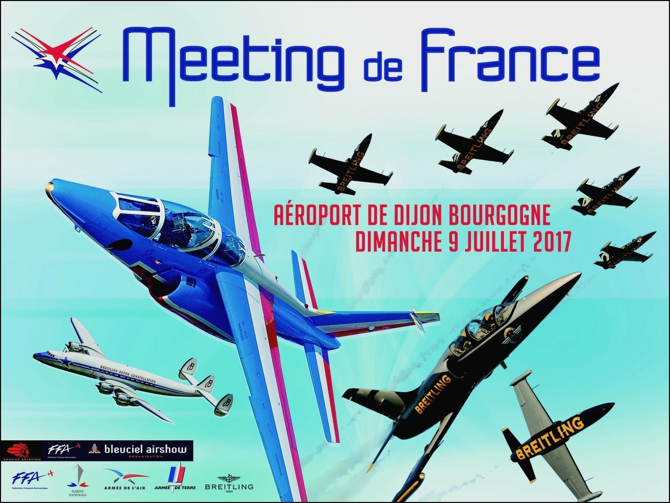 Meeting de France Dijon 2017 , aéroport Dijon-Bourgogne 2017 ,patrouille de france , breitling jet team , Rafale solo display , bleu ciel airshow 2017 , Meeting Aerien 2017, French Airshow 2017