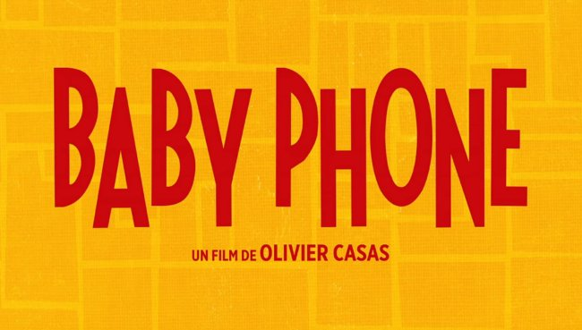 Baby Phone voir film complet streaming vf