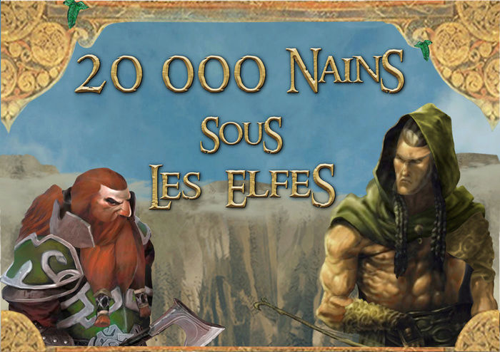 20 000 Nains sous les Elfes