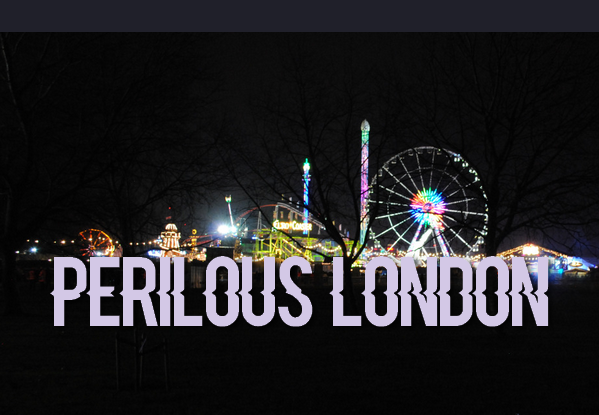 PERILOUS LONDON