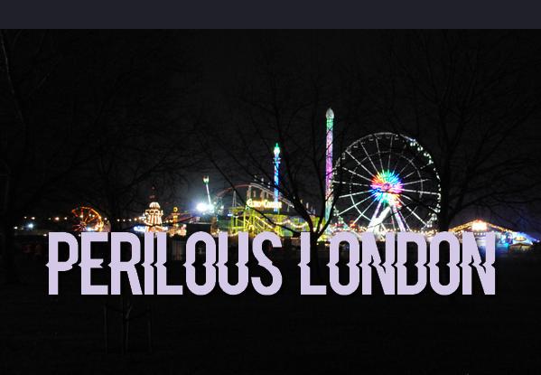 PERILOUS LONDON