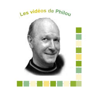 les vidéos de philou