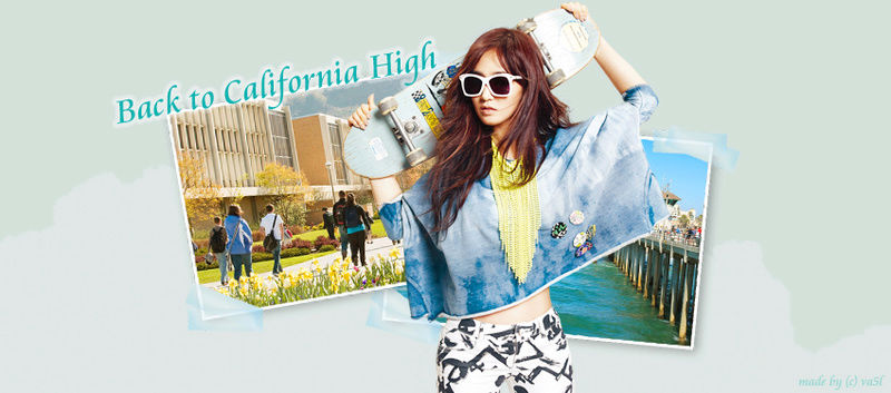 Back to California High ϟ