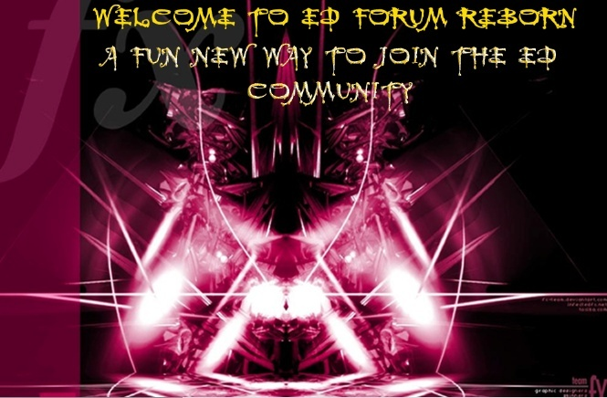 ED Fan Forum