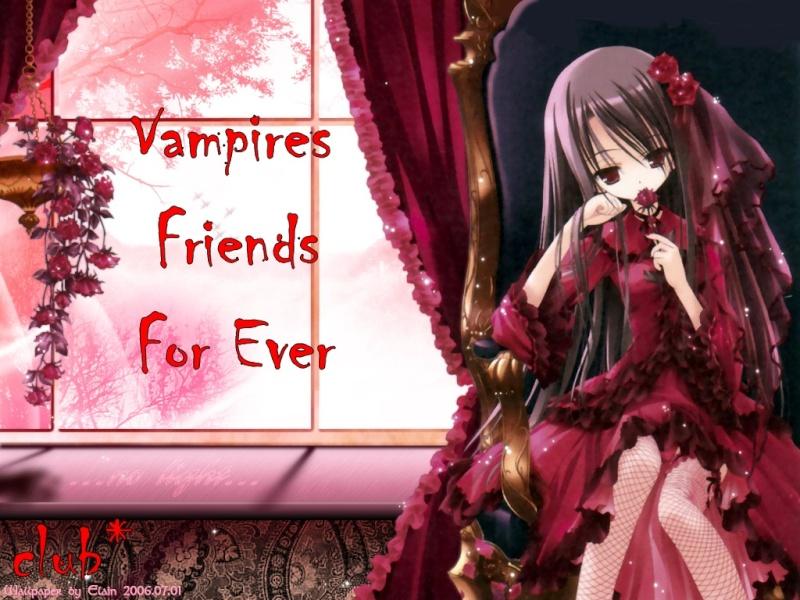 Vampires Friends For Ever