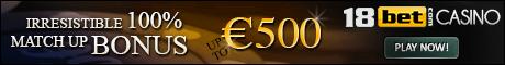 18bet Casino €1000 welcome bonus