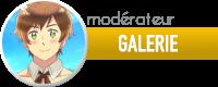 Modérateur Galerie