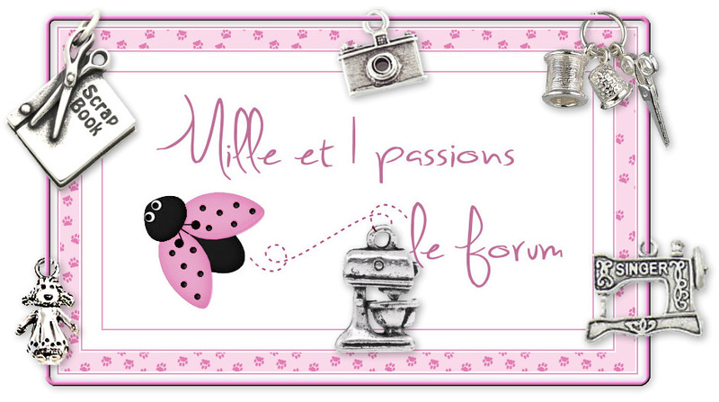 milleet1passions.forum (Scrap Cartes Broderie Couture etc)