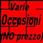 VARIE OCCASIONI (NO PREZZO)