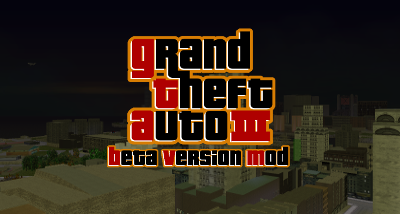 Grand Theft Auto: Beta Version Mod (Reboot)