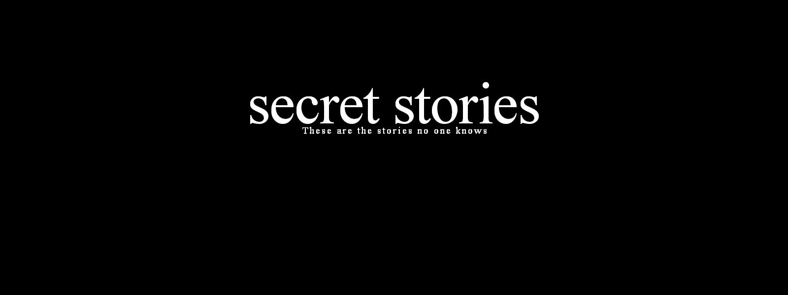 Secret Stories