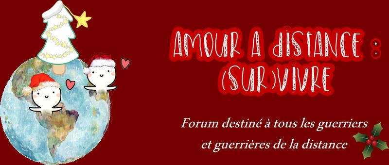 Forum Amour à distance: (sur)vivre