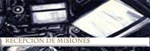 Recepción de Misiones