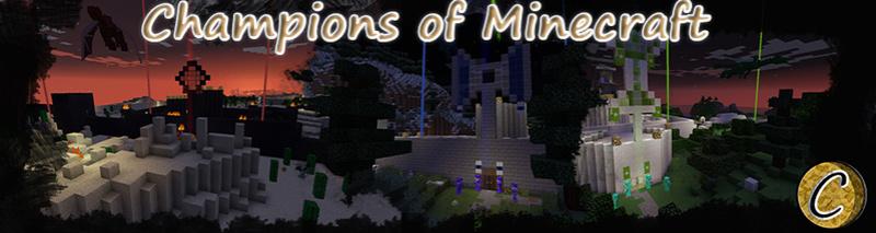 Champions of Minecraft