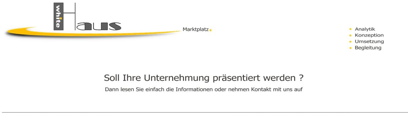 white Haus Marktplatz - Präsentieren + Profitieren