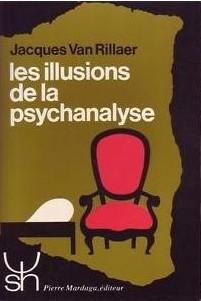 J. Van Rillaer, Les Illusions de la Psychanalyse