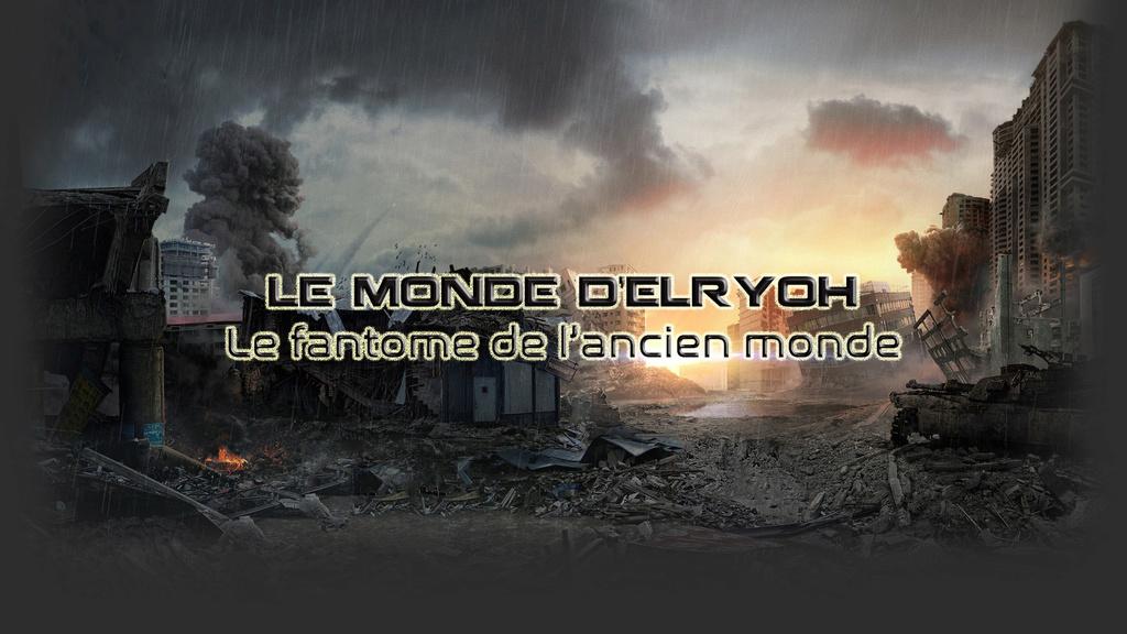 Le Monde d'Elryoh