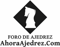 El Foro de AhoraAjedrez.Com
