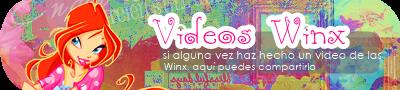 Videos Winx
