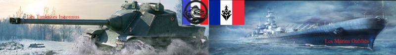 Les Tankistes Inconnus et Les Marins Oubliés