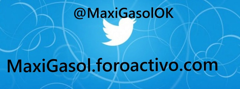 Maxi Gasol / Foro y Blog Gratis