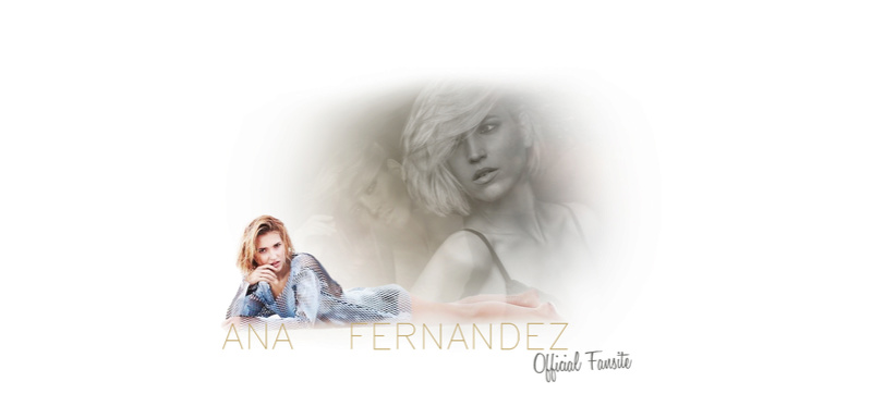 Ana Fernández Official Fansite