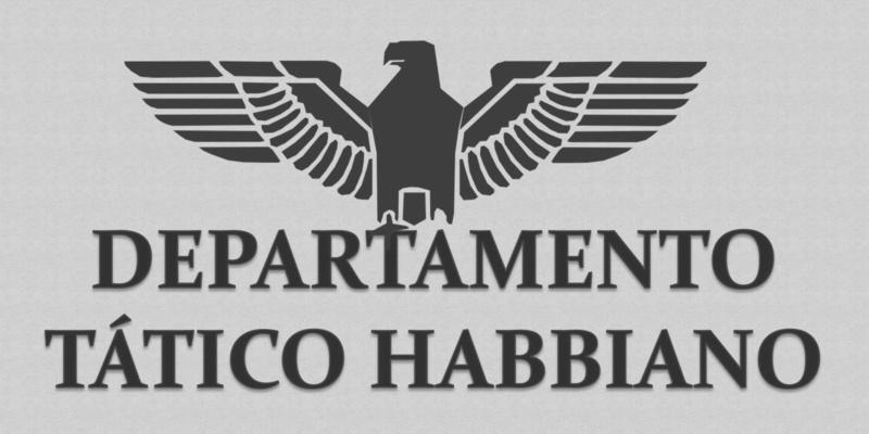 DTH - DEPARTAMENTO TÁTICO HABBIANO ®