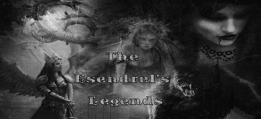 The Esendrel's Legends