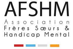 Forum : Frères, Sœurs et Handicap Mental