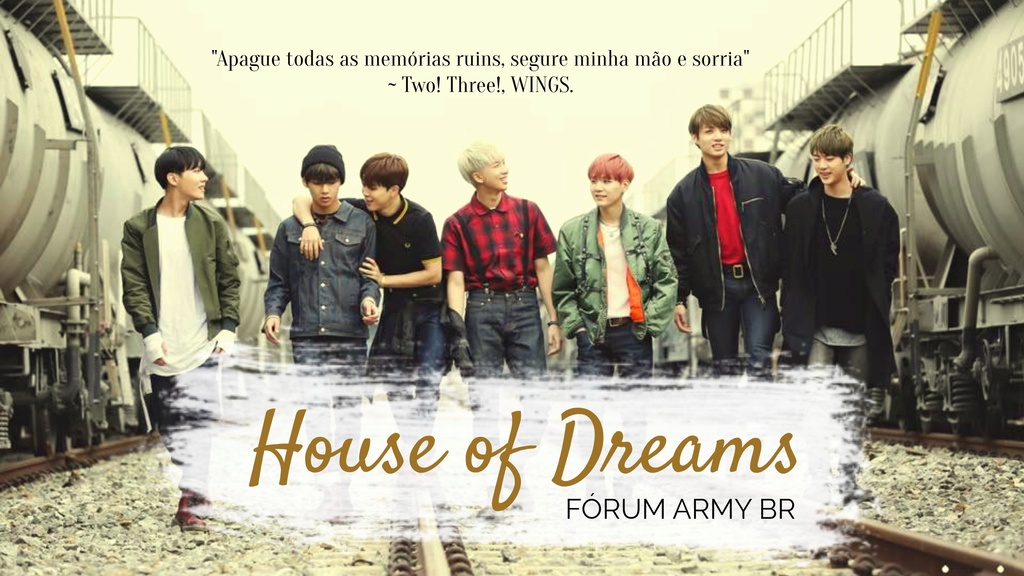 House of Dreams Fórum ARMY BR