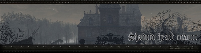 The haunted manor : Shadow Hearth
