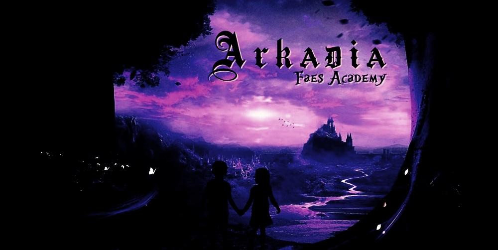 Arkadia: Faes Academy