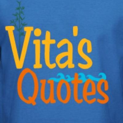 Vita's Quotes