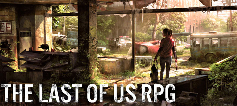 THE LAST OF US RPG
