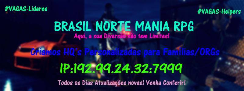Brasil Norte Mania | #OWNA